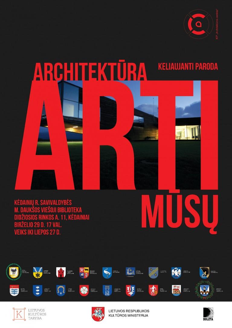 """Keliaujanti paroda """"Architektūra arti mūsų"""" mini Architektų dieną"""